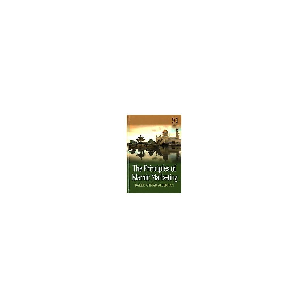 Principles of Islamic Marketing (Hardcover) (Baker Ahmad Alserhan)
