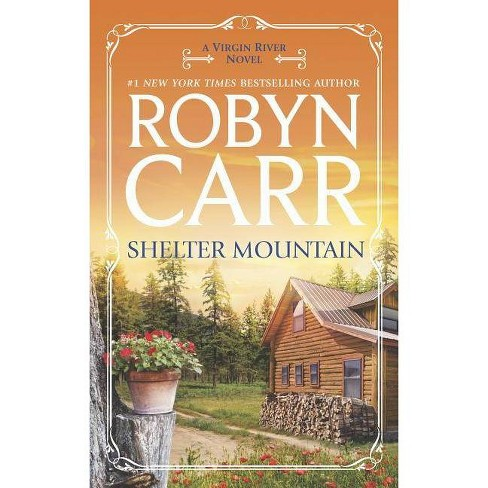 Shelter Mountain - (Virgin River Novel) by  Robyn Carr (Paperback) - image 1 of 1