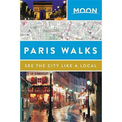 Moon Paris Walks - (Travel Guide) (Paperback) - image 1 of 1