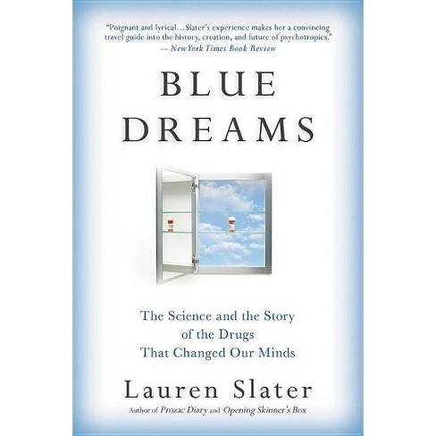Blue Dreams - by  Lauren Slater (Paperback) - image 1 of 1