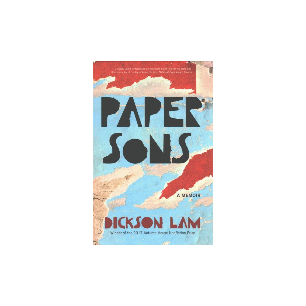 Paper Sons - by Dickson Lam (Paperback)