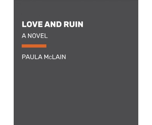 Love and Ruin -  Unabridged by Paula McLain (CD/Spoken Word) - image 1 of 1