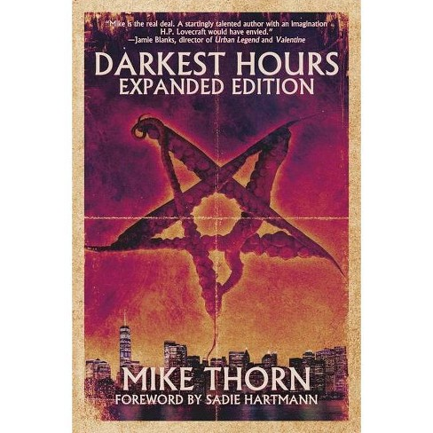 Darkest Hours - by  Mike Thorn (Paperback) - image 1 of 1