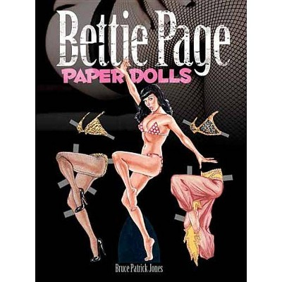 Bettie Page Paper Dolls - (Dover Celebrity Paper Dolls) by  Bruce Patrick Jones (Paperback)