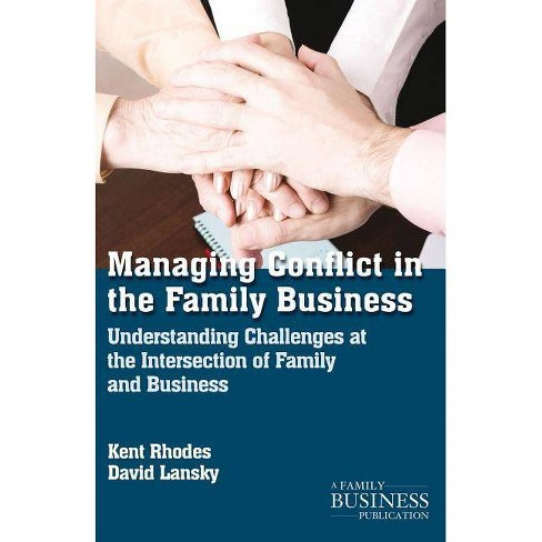 Managing Conflict in the Family Business - (Family Business Leadership) by  K Rhodes & D Lansky (Paperback) - image 1 of 1