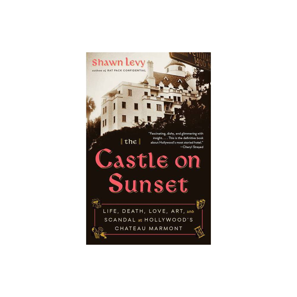 The Castle On Sunset By Shawn Levy Paperback