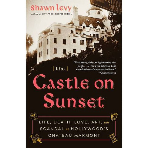 The Castle on Sunset - by  Shawn Levy (Paperback) - image 1 of 1