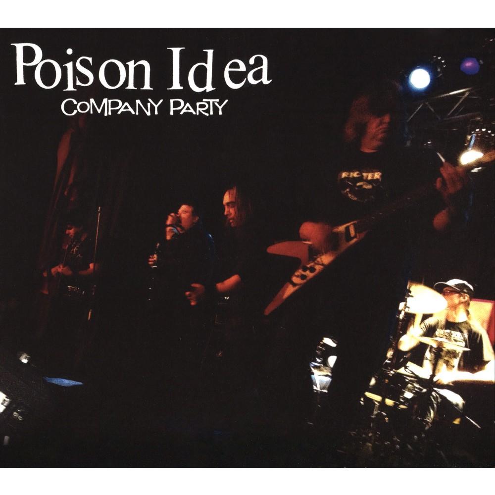 Poison Idea - Company Party (CD)