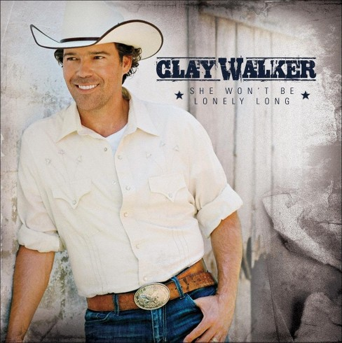 Clay Walker - She Won't Be Lonely Long (CD) - image 1 of 1