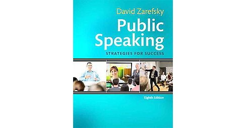 Public Speaking : Strategies for Success (Paperback) (David Zarefsky) - image 1 of 1