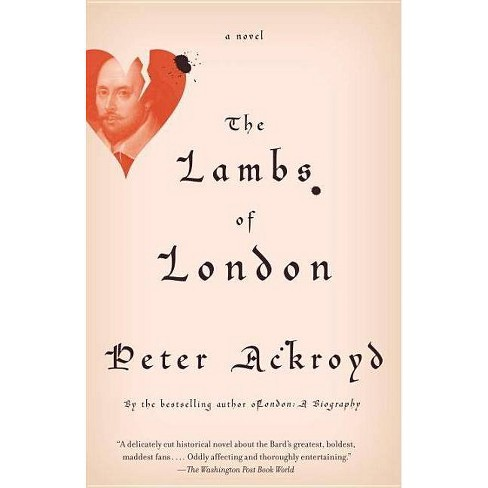 The Lambs of London - by  Peter Ackroyd (Paperback) - image 1 of 1