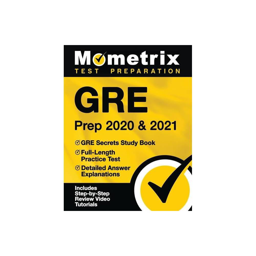 Gre Prep 2020 And 2021 Gre Secrets Study Book Full Length Practice Test Detailed Answer Explanations Paperback