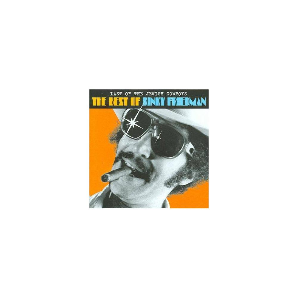 Kinky Friedman Last Of The Jewish Cowboys The Best Of Kinky Friedman Cd