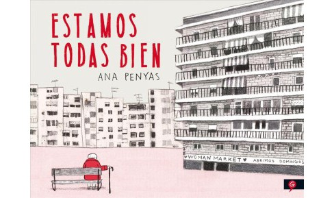 Estamos todas bien / We are All Well -  by Ana Penyas (Hardcover) - image 1 of 1