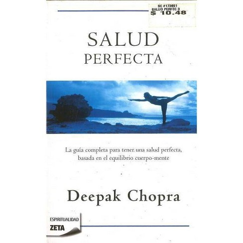 Salud Perfecta / Perfect Health - (Zeta Espiritualidad) by  Deepak Chopra (Paperback) - image 1 of 1
