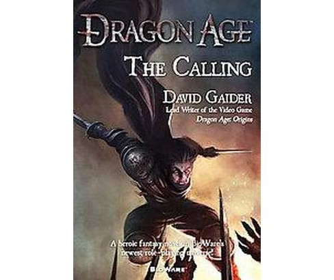Dragon Age: The Calling (Paperback) (David Gaider) - image 1 of 1