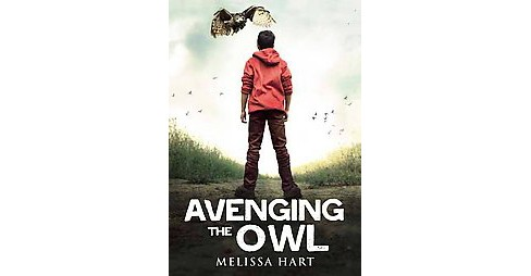 Avenging the Owl (Hardcover) - image 1 of 1