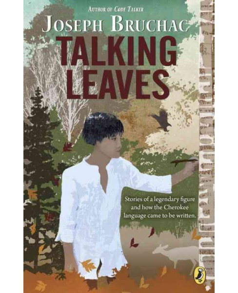 Talking Leaves -  Reprint by Joseph Bruchac (Paperback) - image 1 of 1