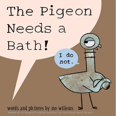 The Pigeon Needs a Bath! (Hardcover)by Mo Willems