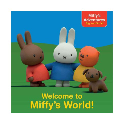 Welcome to Miffy's World! - (Miffy's Adventures Big and Small 8x8) by  R J Cregg (Paperback) - image 1 of 1