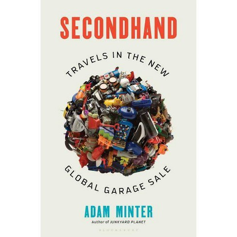 Secondhand - by  Adam Minter (Hardcover) - image 1 of 1