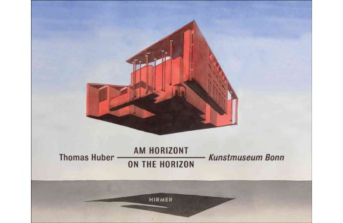 Thomas Huber : On the Horizon (Hardcover) - image 1 of 1