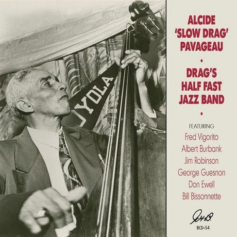 Alcide Pavageau - Drag's Half Fast Jazz Band (CD) - image 1 of 1