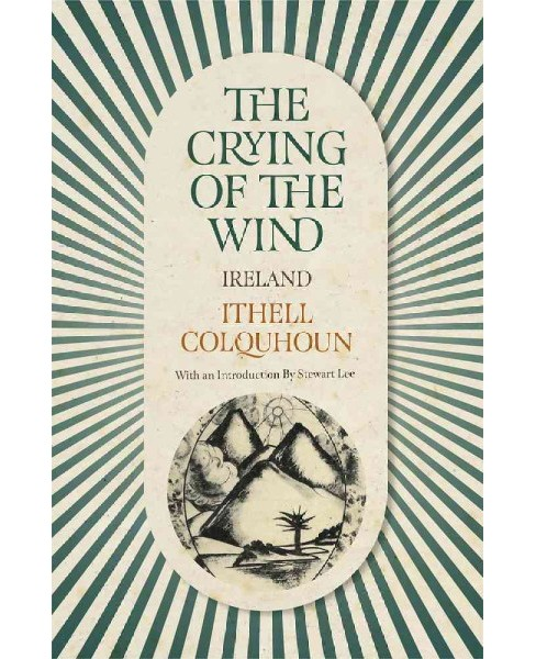 Crying of the Wind : Ireland (Reprint) (Paperback) (Ithell Colquhoun) - image 1 of 1