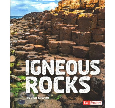 Igneous Rocks -  (Fact Finders) by Ava Sawyer (Paperback) - image 1 of 1