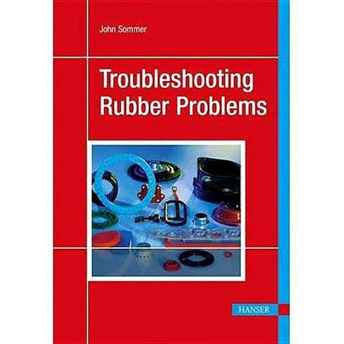 Troubleshooting Rubber Problems - by  John Sommer (Hardcover) - image 1 of 1