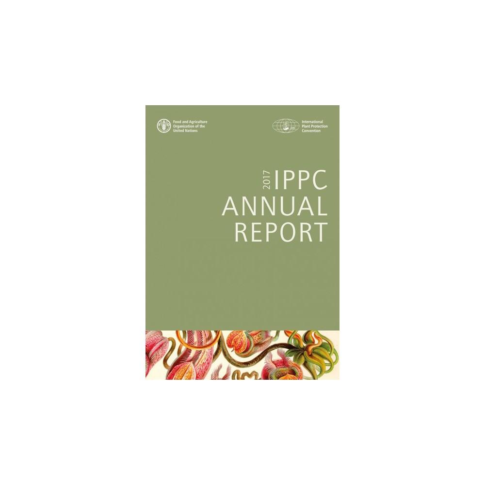 Ippc Annual Report 2017 - (Paperback)