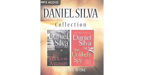 Daniel Silva Collection : The Mark of the Assassin / the Unlikely Spy (Unabridged) (MP3-CD) - image 1 of 1