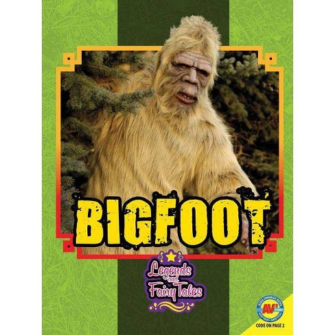 Bigfoot - (Legends and Fairy Tales) by  Molly Jones (Paperback) - image 1 of 1