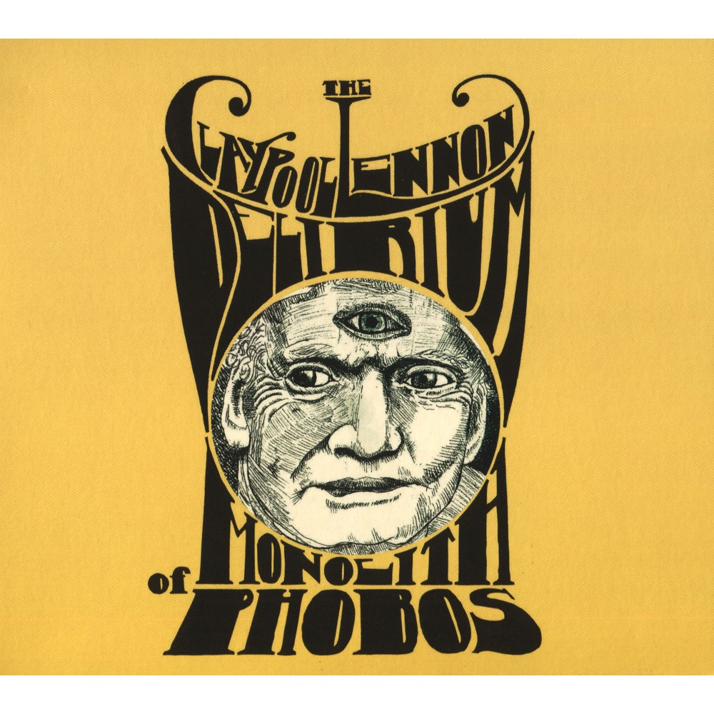 Claypool Lennon Deli - Monolith Of Phobos (CD)