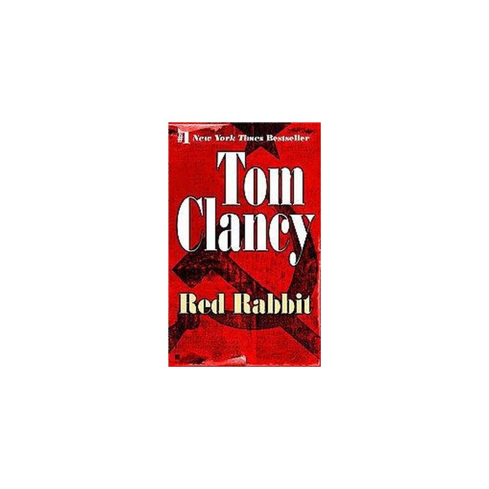 Red Rabbit (Reissue) (Paperback) (Tom Clancy)