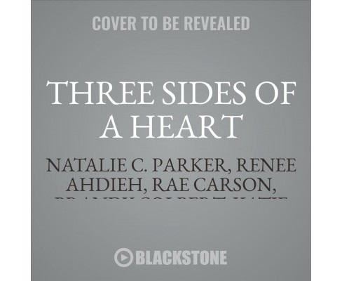 Three Sides of a Heart : Stories About Love Triangles - Library Edition - Unabridged by Veronica Roth - image 1 of 1