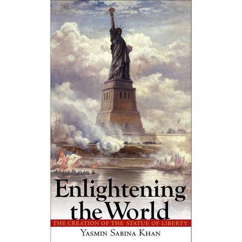 Enlightening the World - by  Yasmin Sabina Khan (Hardcover) - image 1 of 1