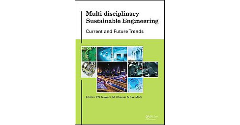 Multi-Disciplinary Sustainable Engineering : Current and Future Trends: Proceedings of the 5th Nirma - image 1 of 1
