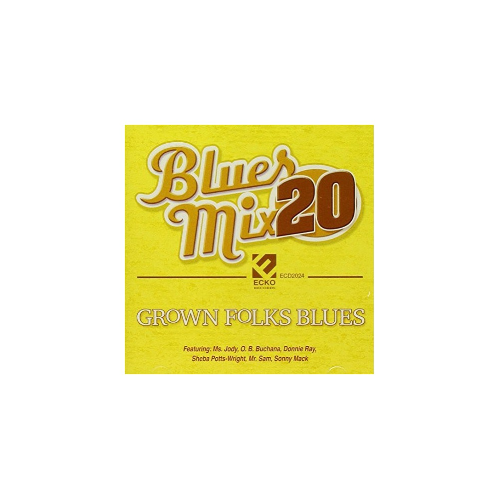 Various - Blues Mix:Vol 20 Grown Folks Blues (CD)