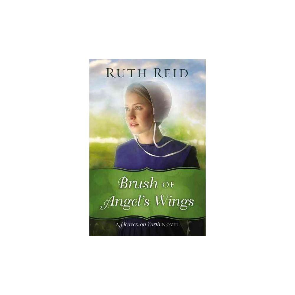 Brush of Angel's Wings (Paperback) (Ruth Reid)