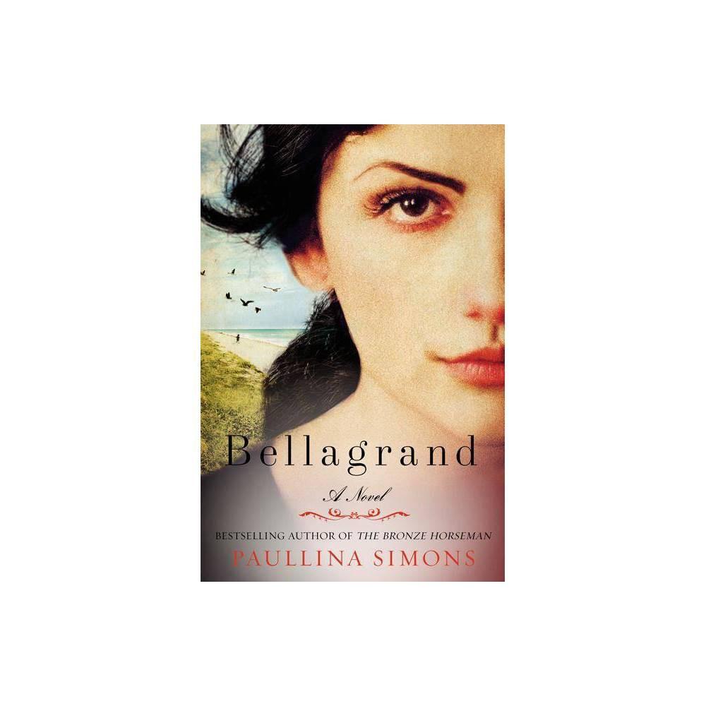Bellagrand By Paullina Simons Paperback