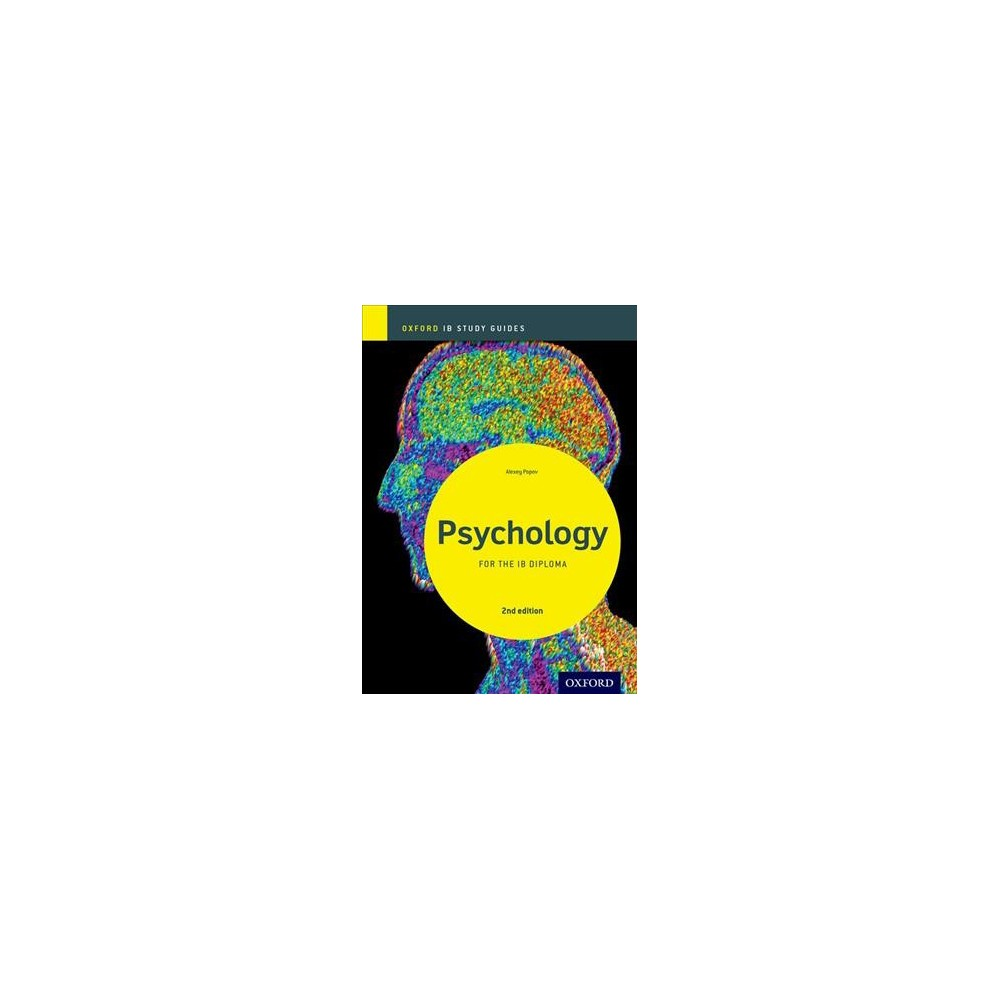 Psychology for the IB Diploma - 2 Stg (Oxford IB Study Guides) by Alexey Popov (Paperback)