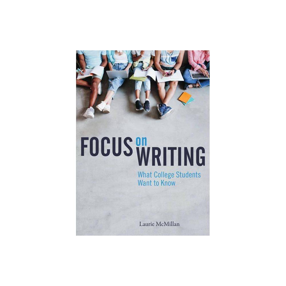 Focus On Writing By Laurie Mcmillan Paperback