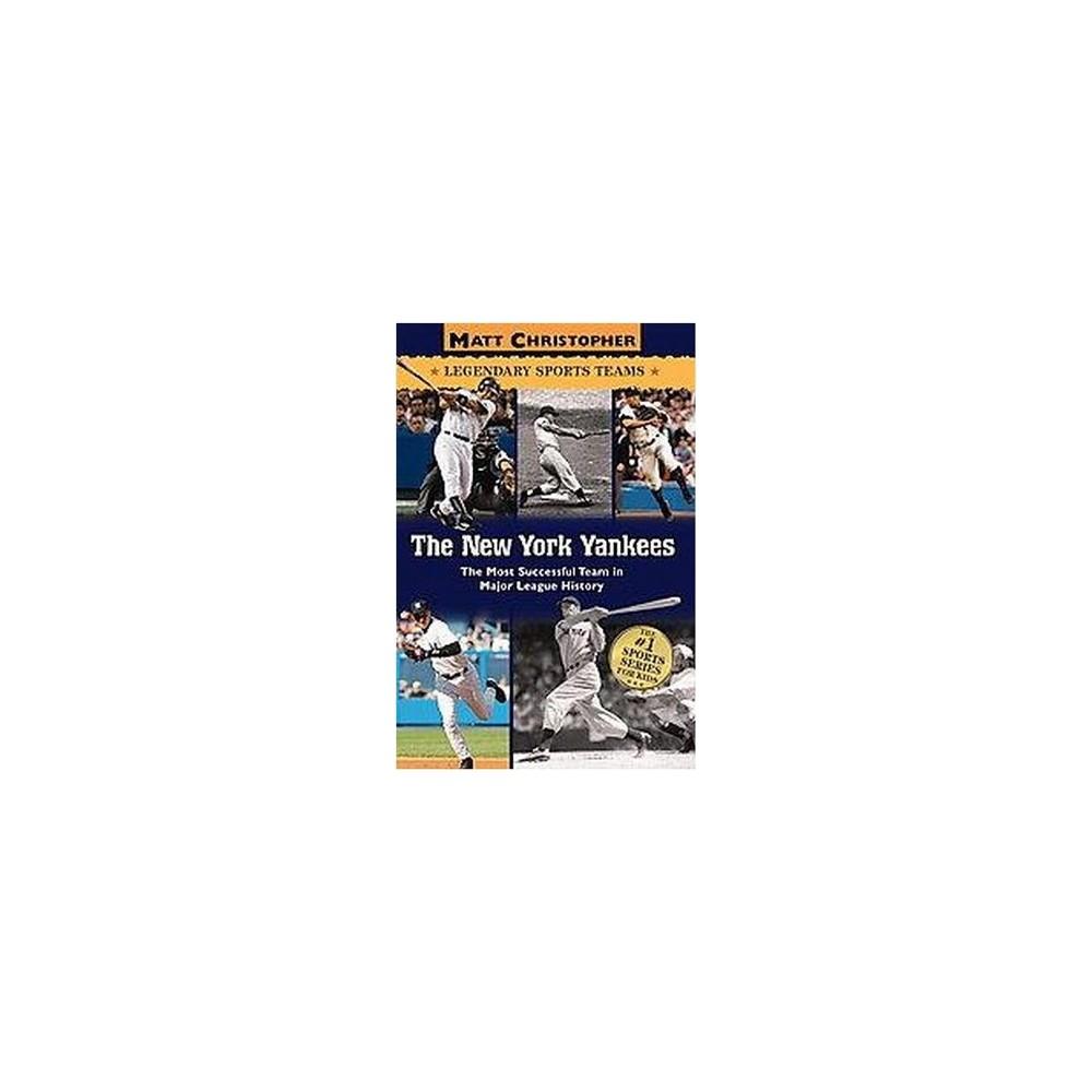 New York Yankees : The Most Succesful Team in Major League Baseball History (Paperback) (Matt