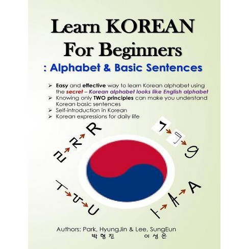 Learn Korean for Beginners - by Hyungjin Park & Sungeun Lee (Paperback)