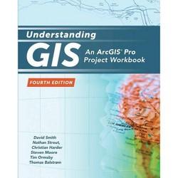 Understanding GIS - 4 Edition (Paperback)