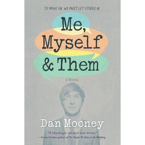 Me, Myself and Them - by  Dan Mooney (Paperback) - image 1 of 1