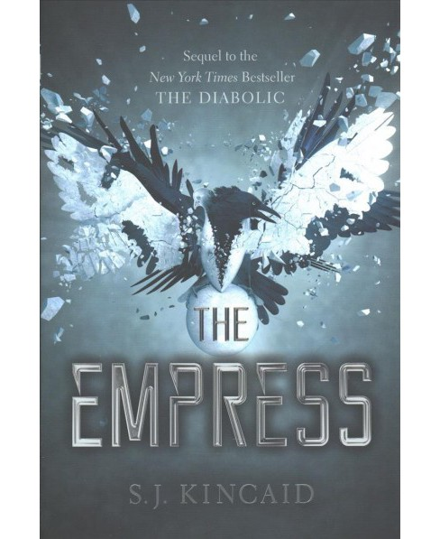 Empress -  (Diabolic Trilogy) by S. J. Kincaid (Hardcover) - image 1 of 1