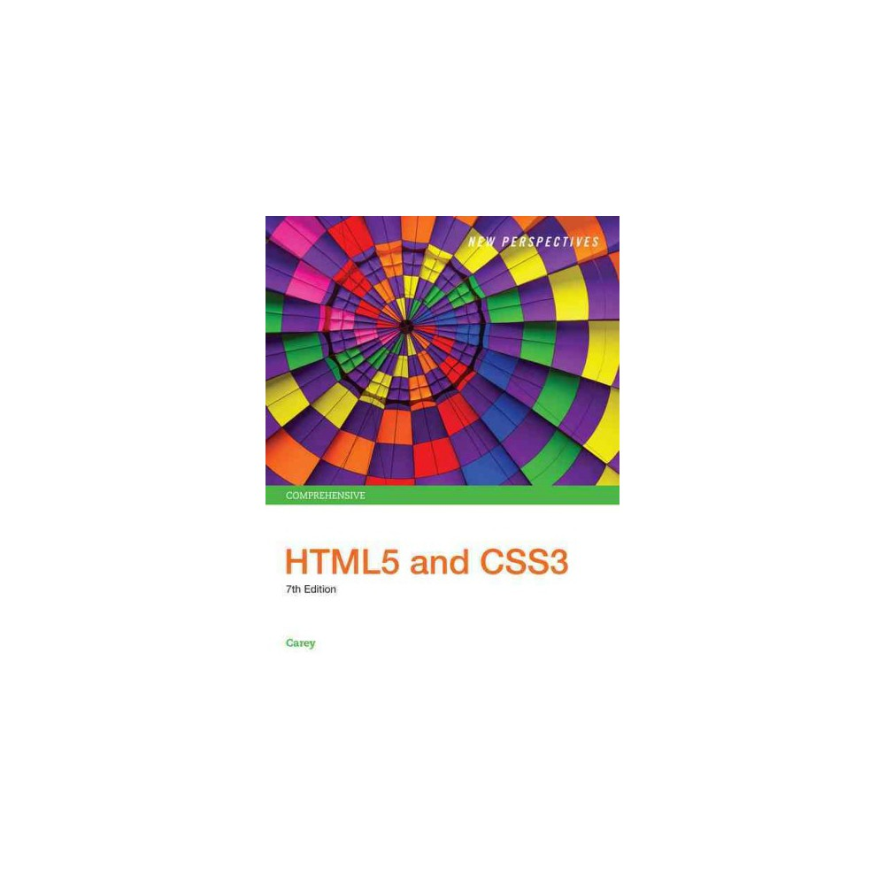 New Perspectives on HTML5 and CSS3 : Comprehensive (Paperback) (Patrick Carey)