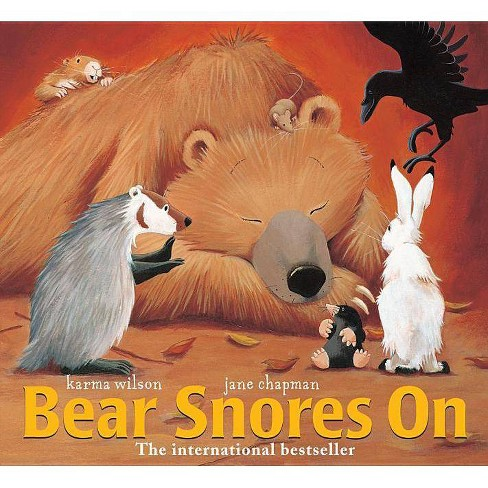 Bear Snores on - (Bear Books) by  Karma Wilson (Hardcover) - image 1 of 1